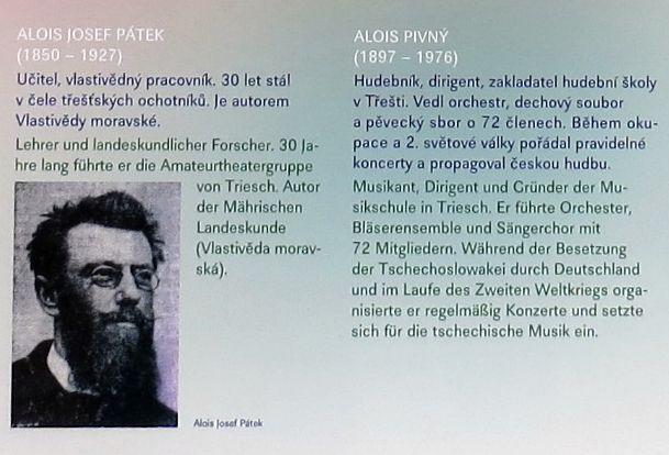 Alois Josef Pátek (1850–1927), učitel, vlastenec, autor Vlastivědy moravské, založil slávu třešťských divadelních ocjotníků, Alois Pivný zase skvělých hudebníků